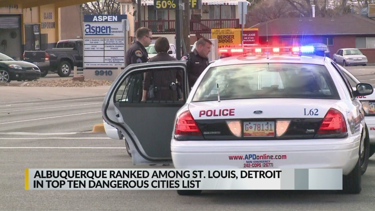 Albuquerque ranks among nation's top 10 most dangerous big cities