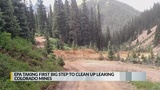 EPA taking 1st big step to clean up leaking Colorado mines